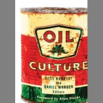 The cultural life of oil—from aesthetics and politics to economy and ecology