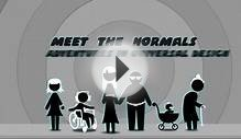 Meet The Normals - Adventures in Universal Design